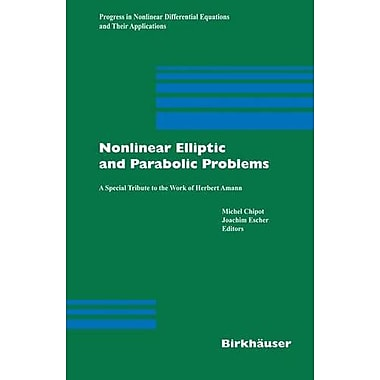 Nonlinear Elliptic and Parabolic Problems: A Special Tribute to the Work of Herbert Amann(Progress in, Used Book (9783764372668)