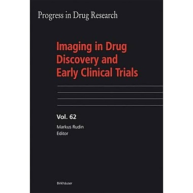Imaging in Drug Discovery and Early Clinical Trials (Progress in Drug Research), Used Book (9783764371579)