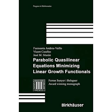 Parabolic Quasilinear Equations Minimizing Linear Growth Functionals (Progress in Mathematics), Used Book (9783764366193)