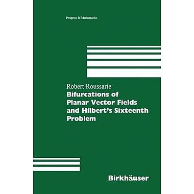 Bifurcations of Planar Vector Fields and Hilbert's Sixteenth Problem (Modern Birkhauser Classics) (9783764359003)
