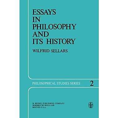 Essays in Philosophy and Its History (Philosophical Studies Series) (9789027705266)