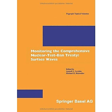 Monitoring the Comprehensive Nuclear-Test-Ban Treaty: Surface Waves, Used Book (9783764365516)