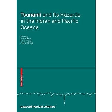 Tsunami and its Hazards in the Indian and Pacific Oceans (Pageoph Topical Volumes), New Book (9783764383633)
