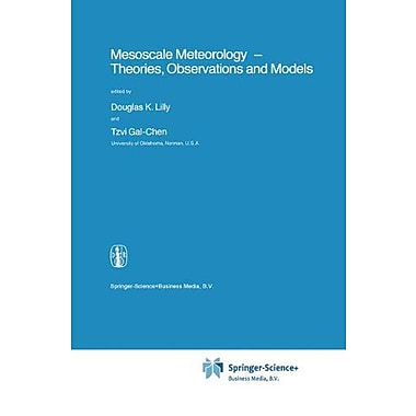 Mesoscale Meteorology - Theories, Observations and Models (Nato Science Series C:), Used Book (9789048183906)