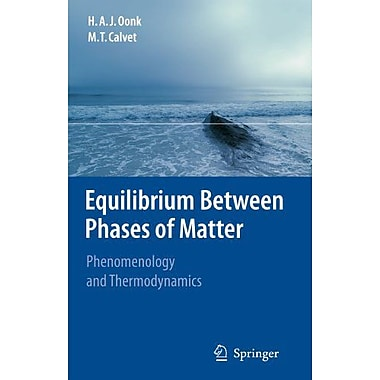Equilibrium Between Phases of Matter: Phenomenology and Thermodynamics, Used Book (9789048175420)