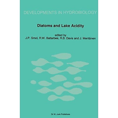 Diatoms and Lake Acidity: Reconstructing pH from siliceous algal remains in lake sediments(Developmen, Used Book (9789061935360)
