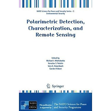 Polarimetric Detection, Characterization and Remote Sensing(NATO Science for Peace and Security Serie, Used Book (9789400716384)