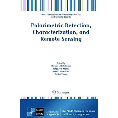 Polarimetric Detection, Characterization and Remote Sensing(NATO Science for Peace and Security Serie (9789400716353)
