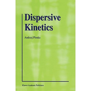 Dispersive Kinetics, Used Book (9789048157549)