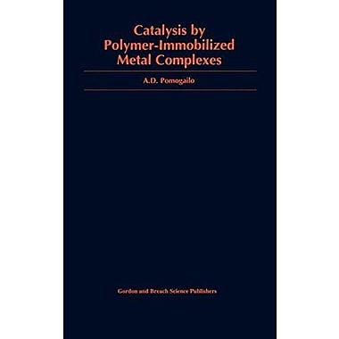 Catalysis by Polymer-Immobilized Metal Complexes (9789056991302)