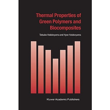 Thermal Properties of Green Polymers and Biocomposites (Hot Topics in Thermal Analysis and Calorimetry),UsedBook(9789048165421)