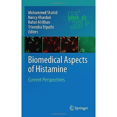 Biomedical Aspects of Histamine: Current Perspectives, New Book (9789048193486)