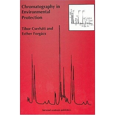 Chromatography in Environmental Protection (Comprehensive Psychotherapy) (v. 3), Used Book (9789058231611)