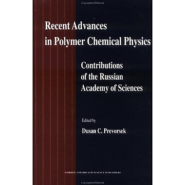 Recent Advances in Polymer Chemical Physics: Contributions of the Russian Academy of Science, New Book (9789056995867)