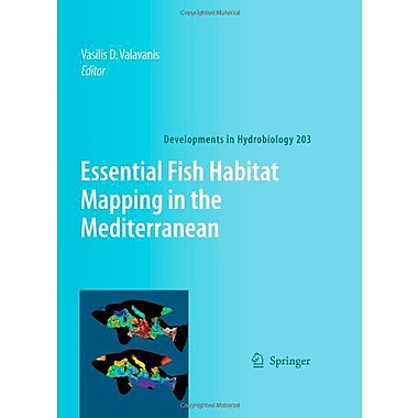 Essential Fish Habitat Mapping in the Mediterranean (Developments in Hydrobiology), Used Book (9789048180783)