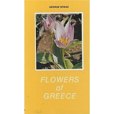 Flowers of Greece, New Book (9789602261972)