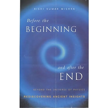 Before the Beginning and after the End, New Book (9788171674503)
