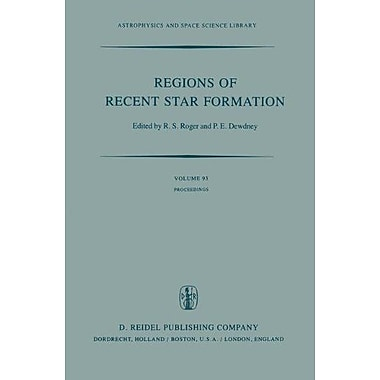 Regions of Recent Star Formation: Proceedings of the Symposium on
