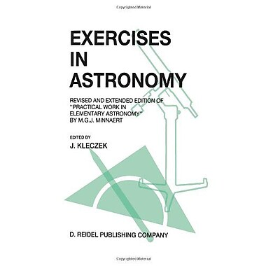 Exercises in Astronomy: Revised and Extended Edition of