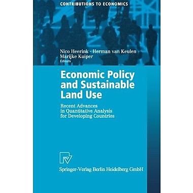 Economic Policy and Sustainable Land Use: Recent Advances in Quantitative Analysis for Developing Coun, New Book (9783790813517)