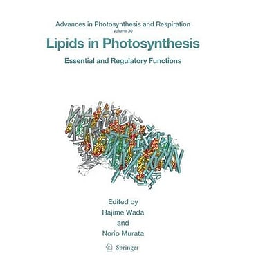 Lipids in Photosynthesis: Essential and Regulatory Functions (Advances in Photosynthesis and Respiration), New (9789048128624)