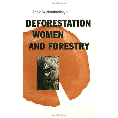 Deforestation, Women and Forestry: The Case of Sri Lanka (9789062249862)