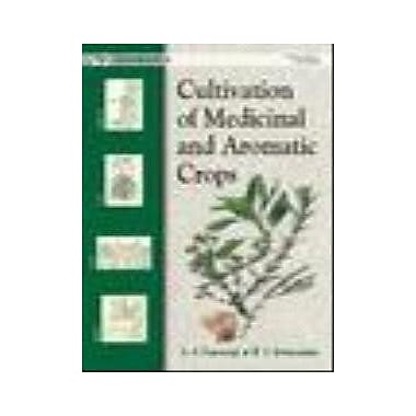 Cultivation of Medicinal and Aromatic Crops, New Book (9788173712517)