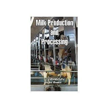 Milk Production and Proccesing, New Book (9788170353294)