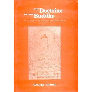 The Doctrine of the Buddha: The Religion of Reason and Meditation, Used Book (9788120811942)