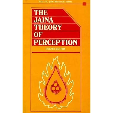 Jaina Theory of Perception (Lala Sundar Lal Jain Research Series, Vol VII) (9788120813083)