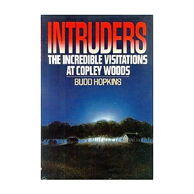 Intruders: The Incredible Visitations at Copley Woods, New Book (9785551898450)