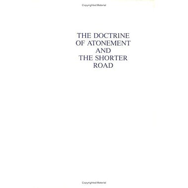 The Doctrine of Atonement and the Shorter Road, Used Book (9788787871563)