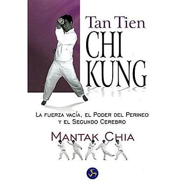 Tan Tien Chi Kung (in Spanish) (Spanish Edition) (9788495973023)