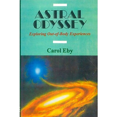 Astral Odyssey: Exploring Out-of-body Experiences, New Book (9788120818309)