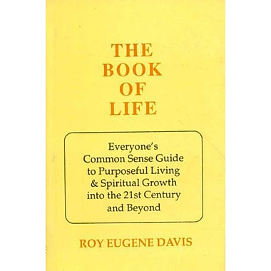 The of Life: Everyone's Common Sense Guide to Purposeful Living and Spiritual Growth into the 21st Ce, Used Book (9788120812871)