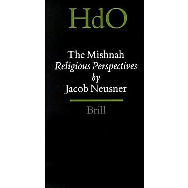 The Mishnah: Religious Perspectives (Handbook of Oriental Studies/Handbuch Der Orientalistik), New Book (9789004114920)