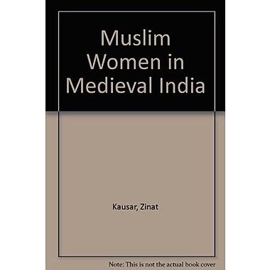 Muslim Women in Medieval India, Used Book (9788185078748)