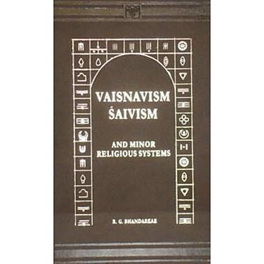 Vaisnavism, Saivism and Minor Religious Systems, New Book (9788120601222)