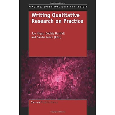 Writing Qualitative Research on Practice (Practice, Education, Work and Society) (9789087909062)
