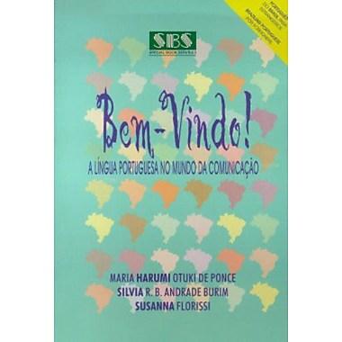 Bem-Vindo! a Lingua Portuguesa No Mundo De Comunicacao: Livro Do Aluno (Portuguese Edition), New Book (9788587343031)
