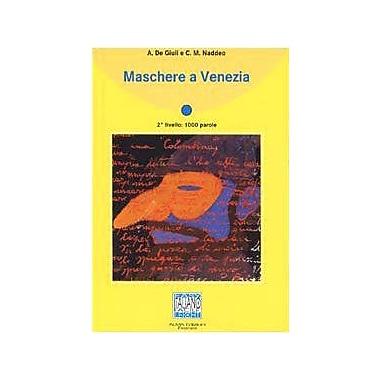 Maschere a Venezia - Book (Italiano Facile: Collana Di Racconti) (Italian Edition), New Book (9788886440059)