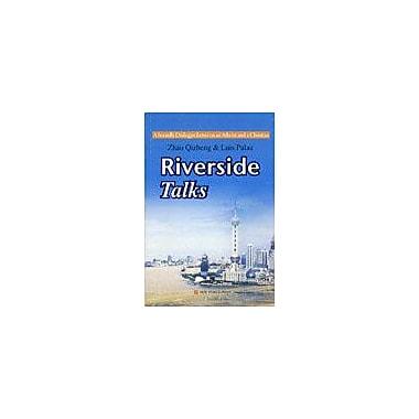 Riverside Talks: A Friendly Dialogue Between an Atheist and a Christian (9787802281448)