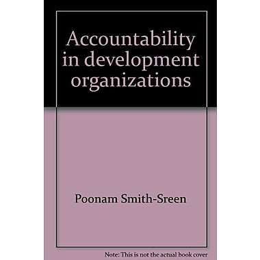 Accountability in development organizations: Experiences of women's organizations in India, New Book (9788170364498)