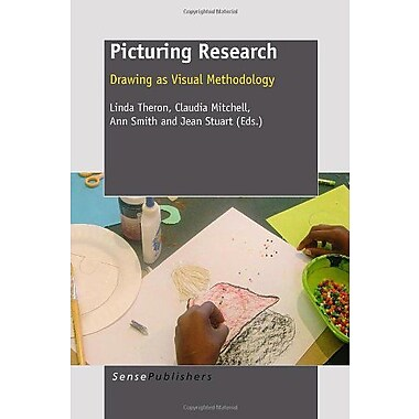 Picturing Research: Drawing as Visual Methodology, New Book (9789460915956)