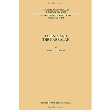 Leibniz and the Kabbalah(International Archives of the History of Ideas Archives internationales d'hi, Used Book (9789048144655)