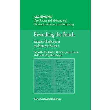 Reworking the Bench: Research Notebooks in the History of Science (Archimedes), Used Book (9789048161836)