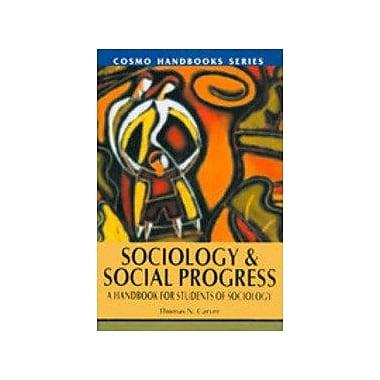 Sociology and Social Progress: A Handbook for Students of Sociology, New Book (9788130703978)