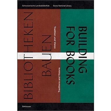 Bibliotheken Bauen / Building for Books: Tradition und Vision / Traditions and Visions, Used Book (9783764364298)