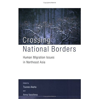 Crossing National Borders: International Migration Issues in Northeast Asia, New Book (9789280811179)