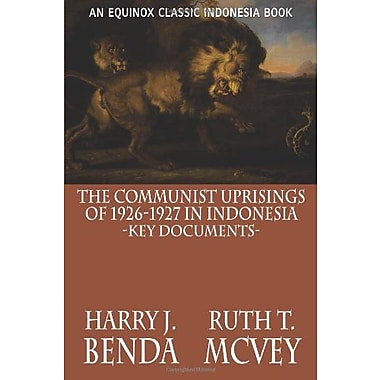 The Communist Uprisings of 1926-1927 in Indonesia: Key Documents, New Book (9786028397254)